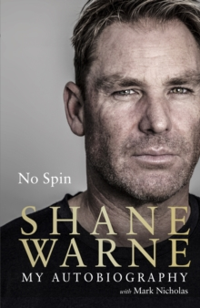 No Spin: My Autobiography, Hardback Book