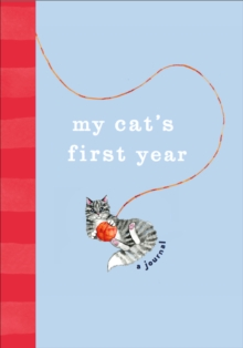 My Cat's First Year : A Journal, Hardback Book