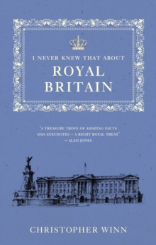 I Never Knew That About Royal Britain, Paperback / softback Book