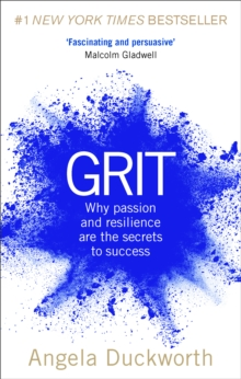 Grit : Why passion and resilience are the secrets to success, Paperback / softback Book