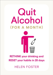 Quit Alcohol (for a month), Paperback / softback Book
