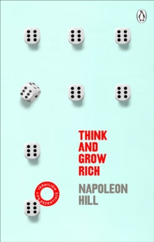 Think And Grow Rich : (Vermilion Life Essentials), Paperback / softback Book