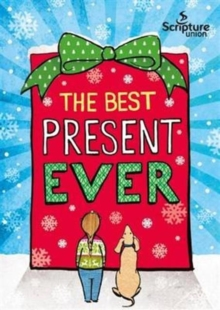 The Best Present Ever (5-8s), Paperback / softback Book