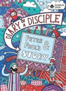 Diary of a Disciple - Peter and Paul's Story, Hardback Book