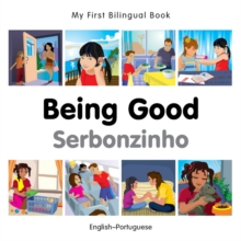 My First Bilingual Book - Being Good - French-english, Board book Book