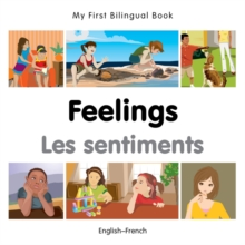 My First Bilingual Book -  Feelings (English-French), Board book Book
