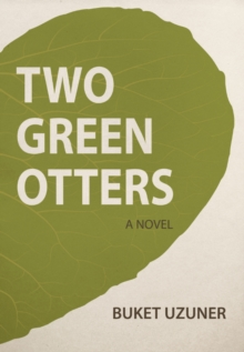 Two Green Otters, Paperback / softback Book