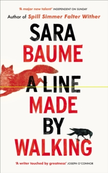 A Line Made by Walking, Hardback Book
