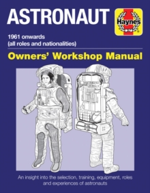 Astronaut Manual: All Models from 1961, Hardback Book