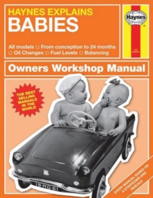 Babies : Haynes Explains, Hardback Book