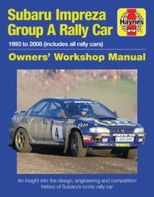 Subaru Impreza Wrc Rally Car Owners' Workshop Manu : 1993 to 2008 (all models), Hardback Book