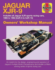 Jaguar XJR-9 Owners Workshop Manual : 1985 to 1992, Hardback Book