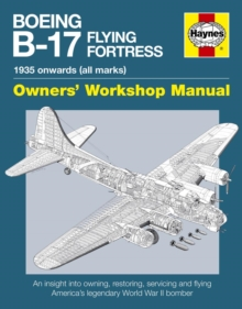 Boeing B-17 Flying Fortress Manual, Paperback / softback Book