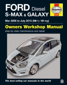 Ford S-Max & Galaxy Diesel (Mar '06 - July '15) 06 To 15, Paperback / softback Book