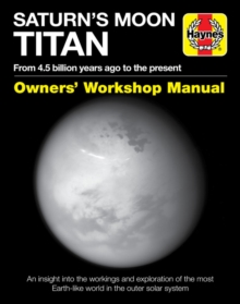 Saturn's Moon Titan : From 4.5 billion years ago to the present, Hardback Book