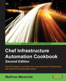 Chef Infrastructure Automation Cookbook -, Paperback / softback Book