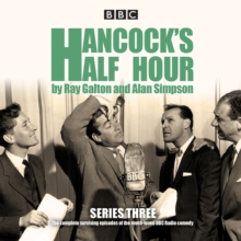 Hancock's Half Hour: Series 3 : Ten episodes of the classic BBC Radio comedy series, CD-Audio Book