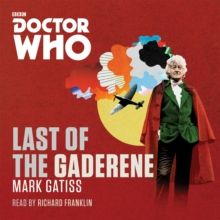 Doctor Who: The Last of the Gaderene : A 3rd Doctor Novel, CD-Audio Book