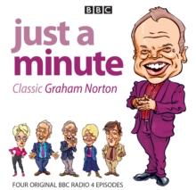 Just a Minute: Graham Norton Classics : Four Episodes of the Popular BBC Radio 4 Comedy Series, CD-Audio Book