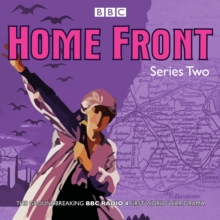 Home Front: Series Two : BBC Radio Drama, CD-Audio Book