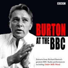 Burton at the BBC : Classic Excerpts from the BBC Archive, CD-Audio Book