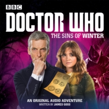 Doctor Who: The Sins of Winter : A 12th Doctor Audio Original, CD-Audio Book