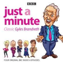 Just a Minute: Classic Gyles Brandreth : Four Episodes of the Much-Loved Comedy Panel Game, CD-Audio Book