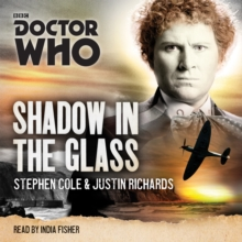 Doctor Who: Shadow in the Glass : A 6th Doctor Novel, CD-Audio Book