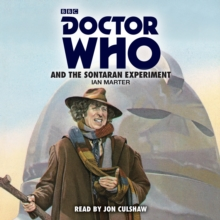 Doctor Who and the Sontaran Experiment : A 4th Doctor Novelisation, CD-Audio Book