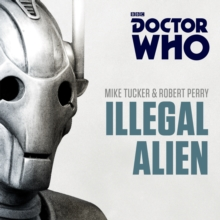 Doctor Who: Illegal Alien : A 7th Doctor novel, CD-Audio Book