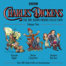 Charles Dickens: The BBC Radio Drama Collection: Volume Two : Barnaby Rudge, Martin Chuzzlewit & Dombey and Son, CD-Audio Book