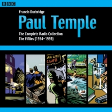 Paul Temple: The Complete Radio Collection: Volume Two : The Fifties, CD-Audio Book