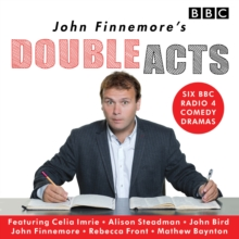 John Finnemore's Double Acts : Six BBC Radio 4 Comedy Dramas, CD-Audio Book