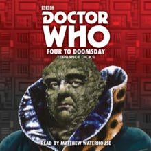 Doctor Who: Four to Doomsday : 5th Doctor Novelisation, CD-Audio Book