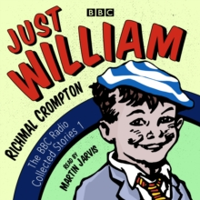 Just William: A BBC Radio Collection : Classic Readings from the BBC Archive, CD-Audio Book