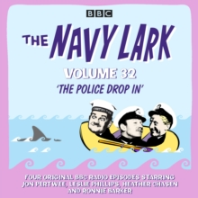 The Navy Lark: Volume 32 : The classic BBC radio sitcom, CD-Audio Book