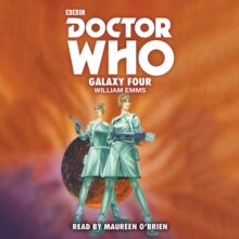 Doctor Who: Galaxy Four : 1st Doctor Novelisation, eAudiobook MP3 eaudioBook