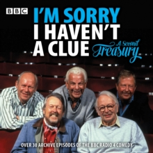 I'm Sorry I Haven't a Clue: A Second Treasury : The Much-Loved BBC Radio 4 Comedy Series, CD-Audio Book