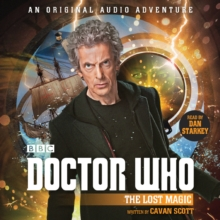 Doctor Who: The Lost Magic : 12th Doctor Audio Original, eAudiobook MP3 eaudioBook