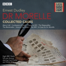 Dr Morelle: Collected Cases : Classic Radio Crime, CD-Audio Book