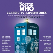 Doctor Who: Classic TV Adventures Collection One : Seven full-cast BBC TV soundtracks, CD-Audio Book