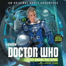 Doctor Who: Death Among the Stars : 12th Doctor Audio Original, CD-Audio Book