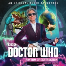Doctor Who: Rhythm of Destruction : 12th Doctor Audio Original, CD-Audio Book