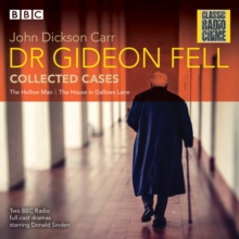 Dr Gideon Fell: Collected Cases : Classic Radio Crime, CD-Audio Book