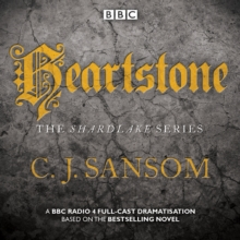 Shardlake: Heartstone : BBC Radio 4 full-cast dramatisation, CD-Audio Book