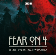 Fear on 4 : 13 chilling BBC Radio 4 dramas, eAudiobook MP3 eaudioBook