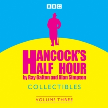 Hancock's Half Hour Collectibles: Volume 3, eAudiobook MP3 eaudioBook