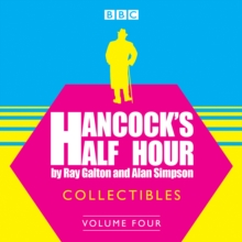 Hancock's Half Hour Collectibles: Volume 4, eAudiobook MP3 eaudioBook