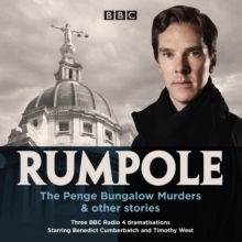Rumpole: The Penge Bungalow Murders & other stories : Three BBC Radio 4 dramatisations, eAudiobook MP3 eaudioBook