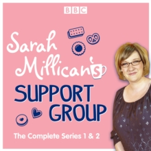 Sarah Millican's Support Group : The complete BBC Radio 4 comedy, eAudiobook MP3 eaudioBook